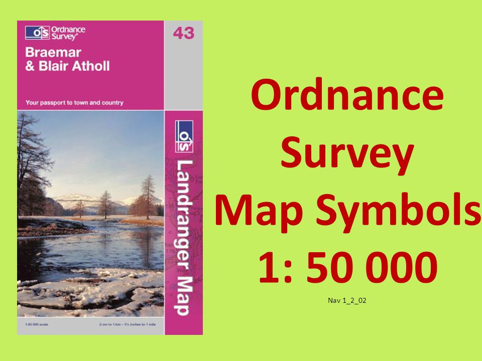 Ordnance Survey Map Symbols 1: 50 000