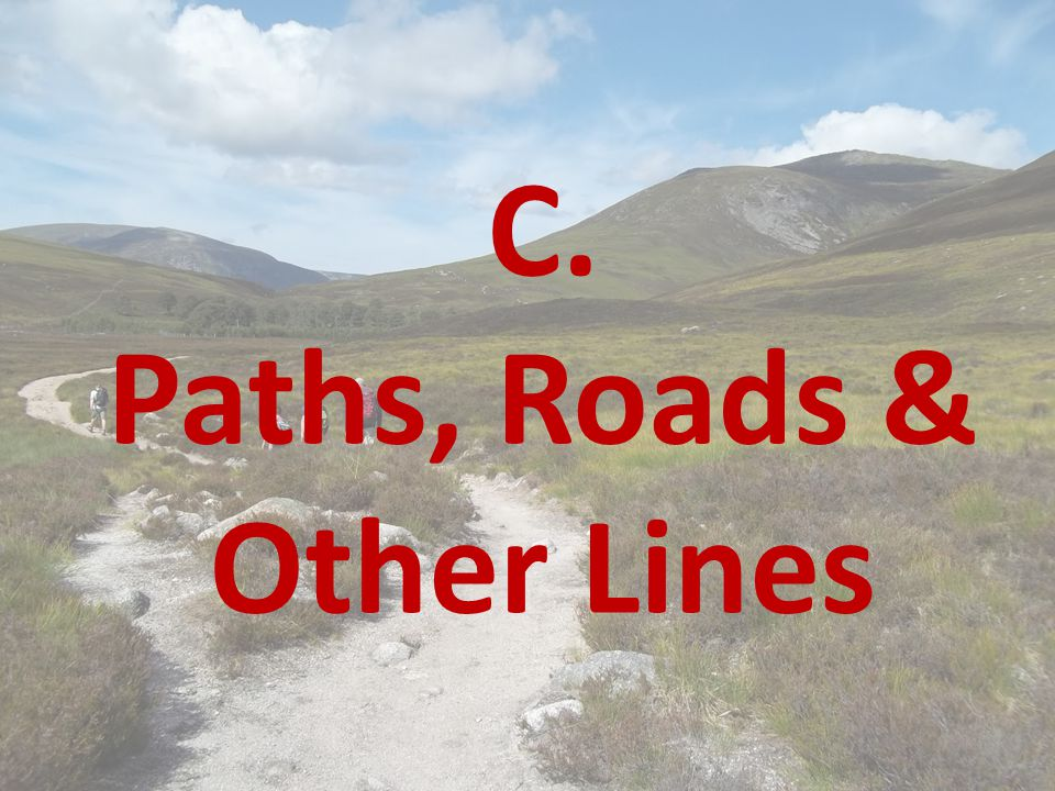 Paths, Roads & Other Lines