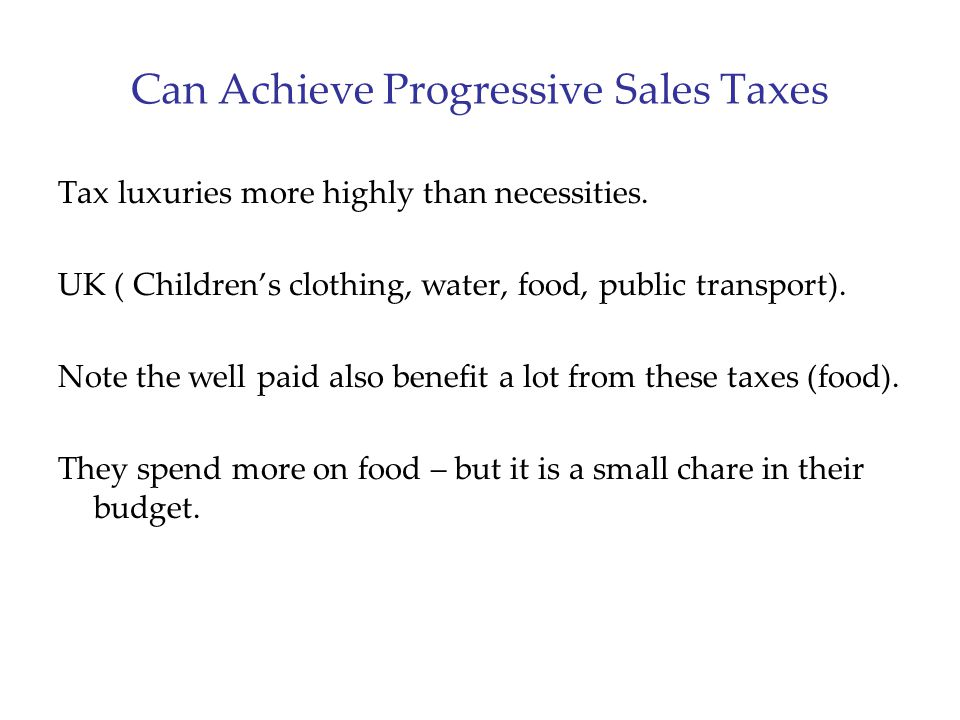 Can Achieve Progressive Sales Taxes