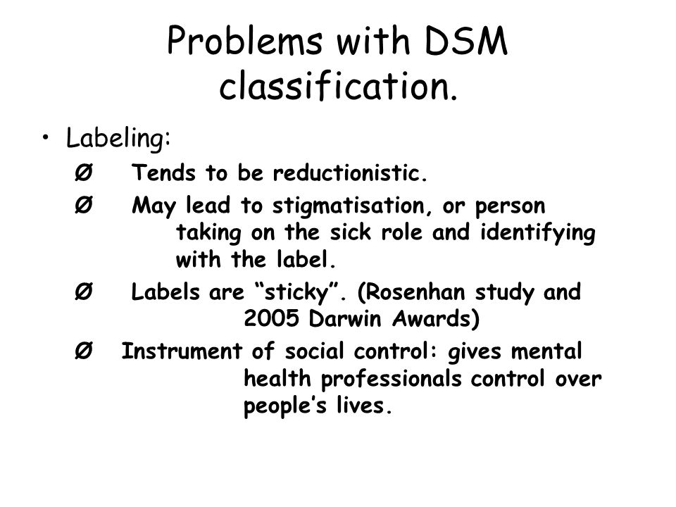 Problems with DSM classification.