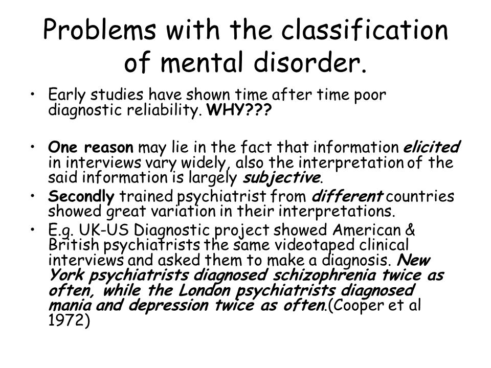 Problems with the classification of mental disorder.