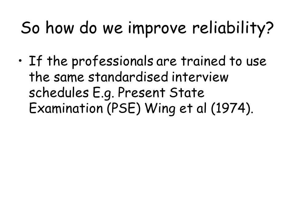 So how do we improve reliability