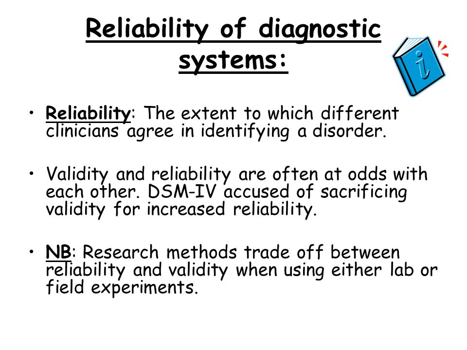 Reliability of diagnostic systems: