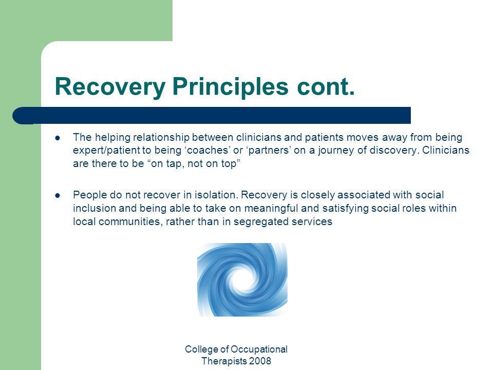 Recovery Principles cont.