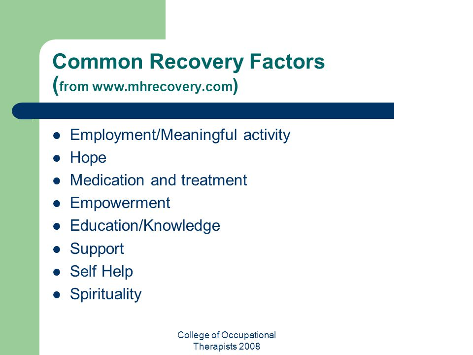 Common Recovery Factors (from www.mhrecovery.com)