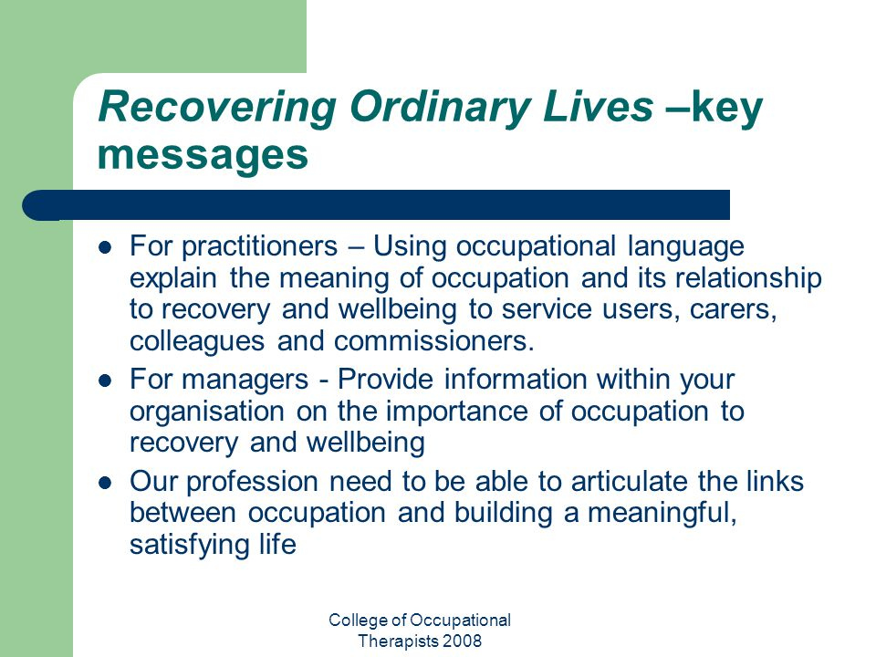 Recovering Ordinary Lives –key messages
