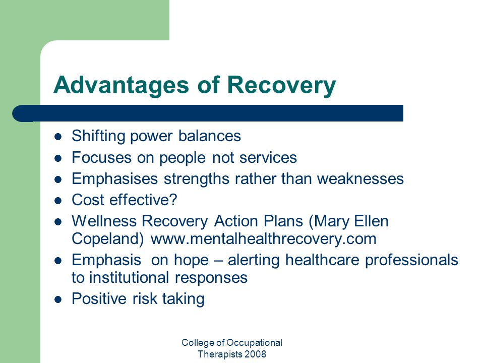Advantages of Recovery