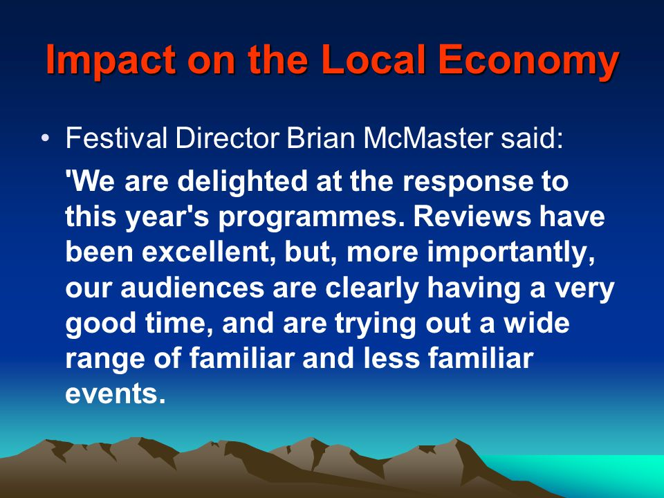 Impact on the Local Economy
