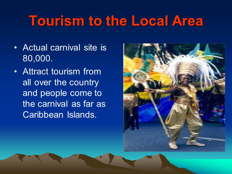 Tourism to the Local Area