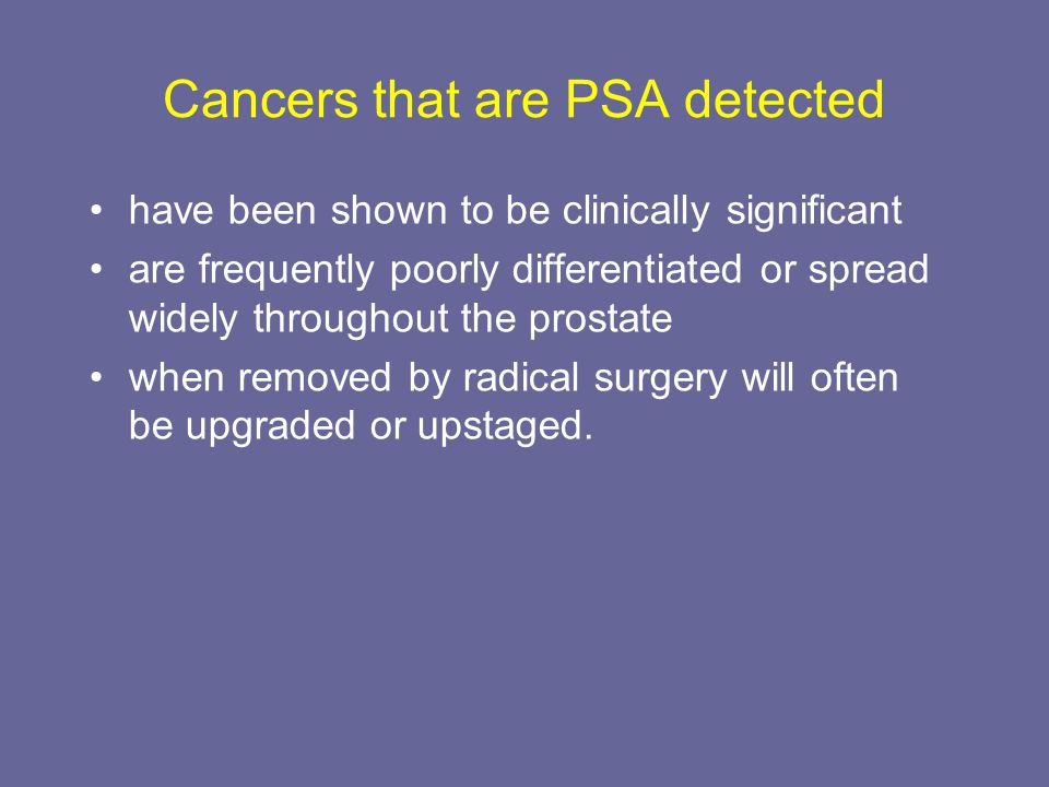Cancers that are PSA detected
