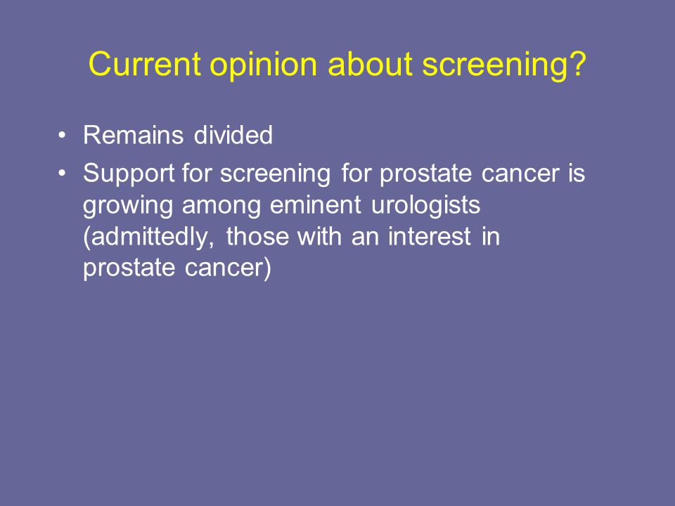 Current opinion about screening