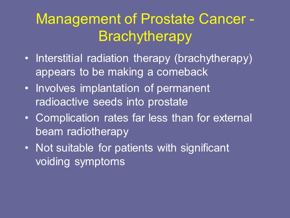 Management of Prostate Cancer - Brachytherapy