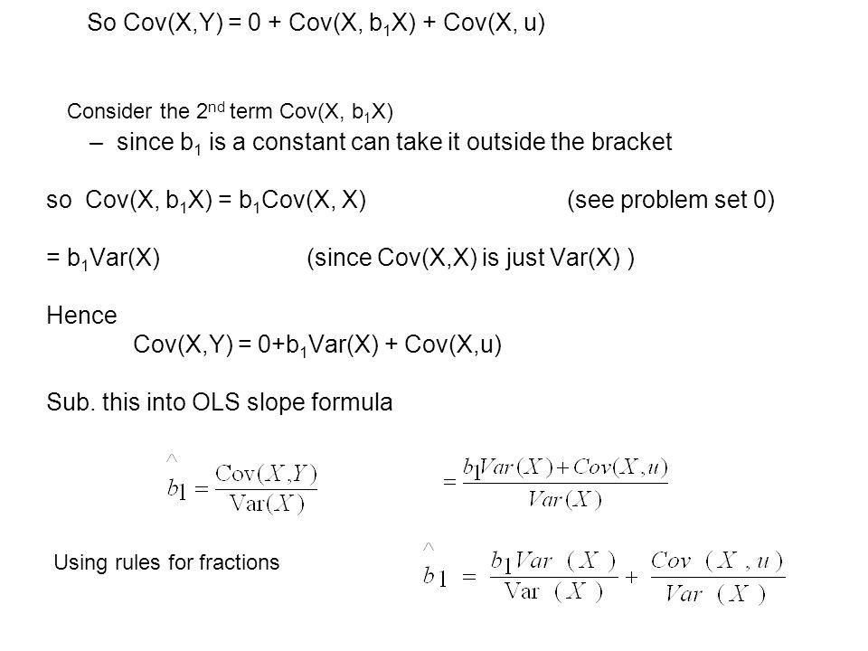 So Cov(X,Y) = 0 + Cov(X, b1X) + Cov(X, u)