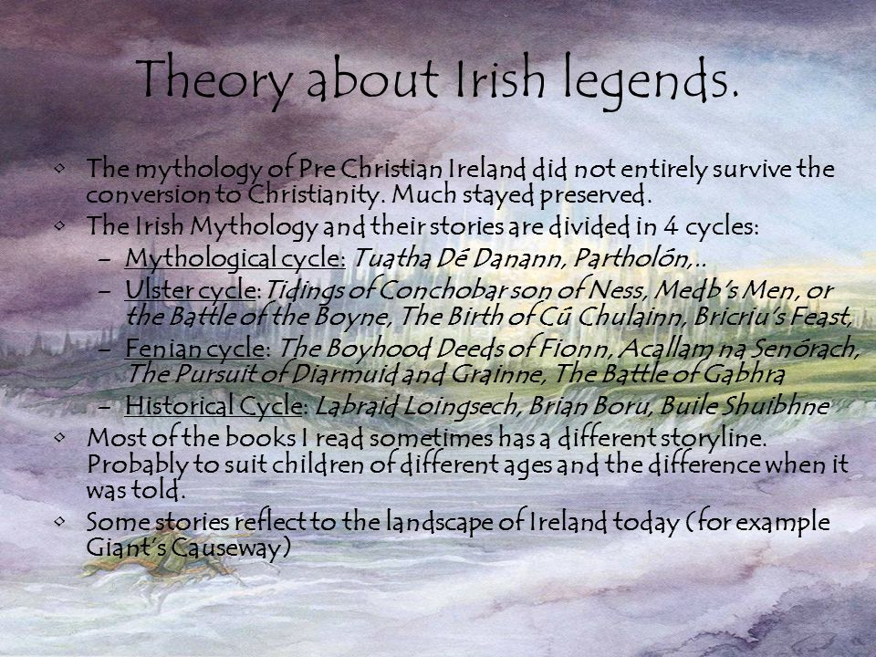 Theory about Irish legends.