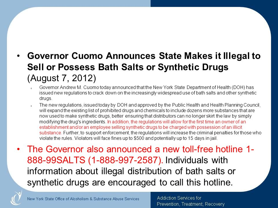 Governor Cuomo Announces State Makes it Illegal to Sell or Possess Bath Salts or Synthetic Drugs (August 7, 2012)