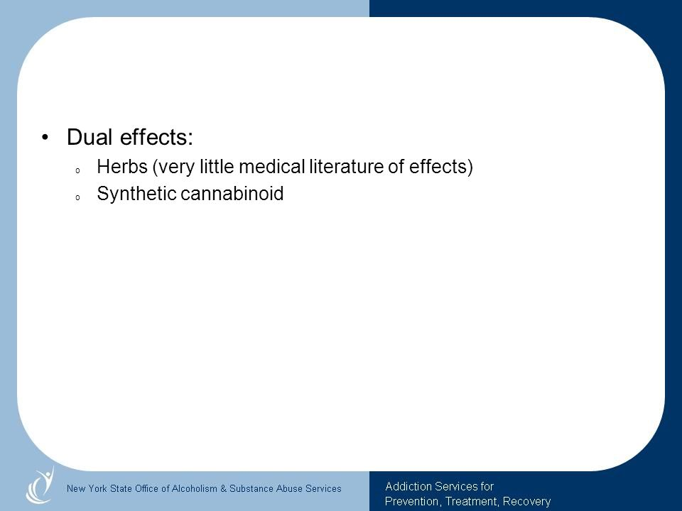 Dual effects: Herbs (very little medical literature of effects)