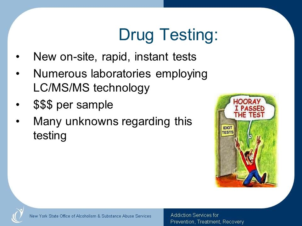 Drug Testing: New on-site, rapid, instant tests