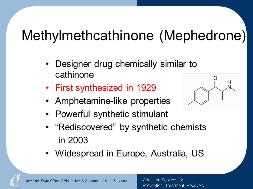 Methylmethcathinone (Mephedrone)