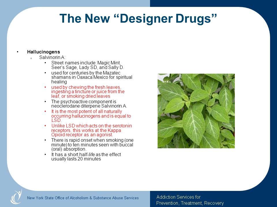 The New Designer Drugs