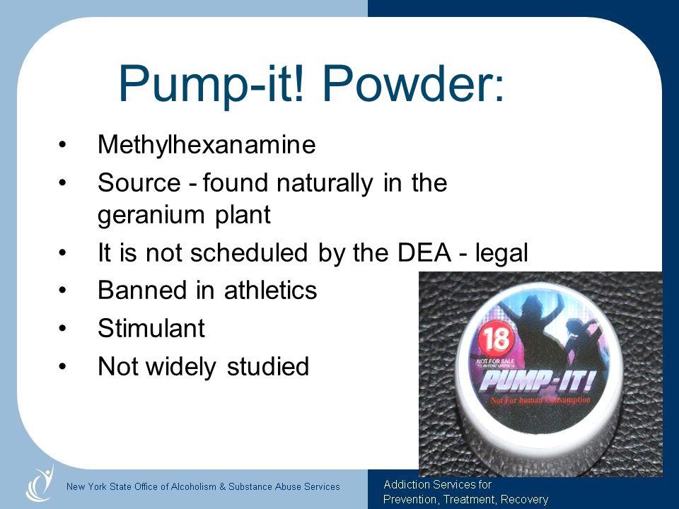 Pump-it! Powder: Methylhexanamine