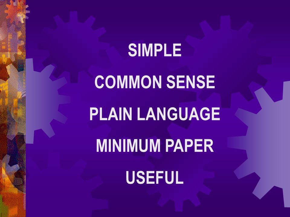 SIMPLE COMMON SENSE PLAIN LANGUAGE MINIMUM PAPER USEFUL