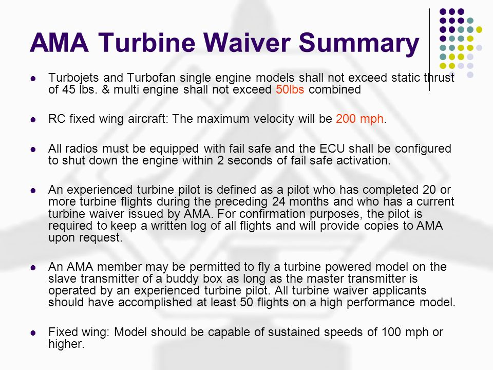 AMA Turbine Waiver Summary