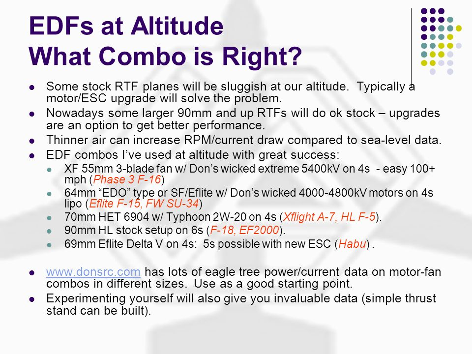 EDFs at Altitude What Combo is Right