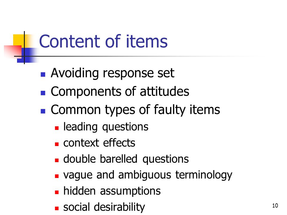 Content of items Avoiding response set Components of attitudes