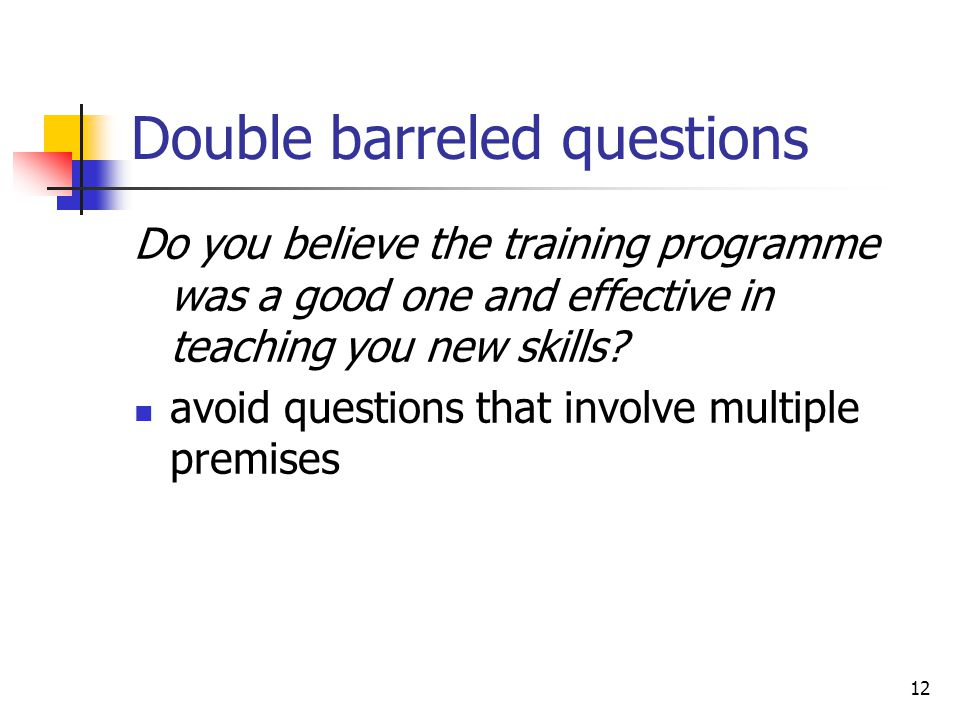 Double barreled questions