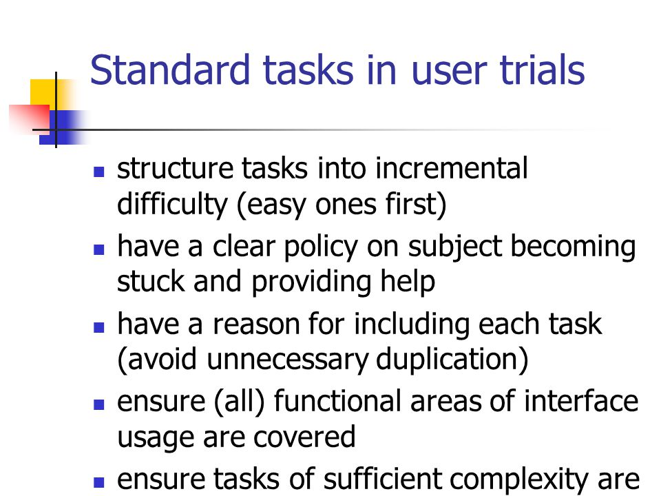 Standard tasks in user trials
