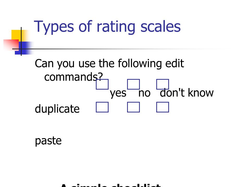 Types of rating scales Can you use the following edit commands
