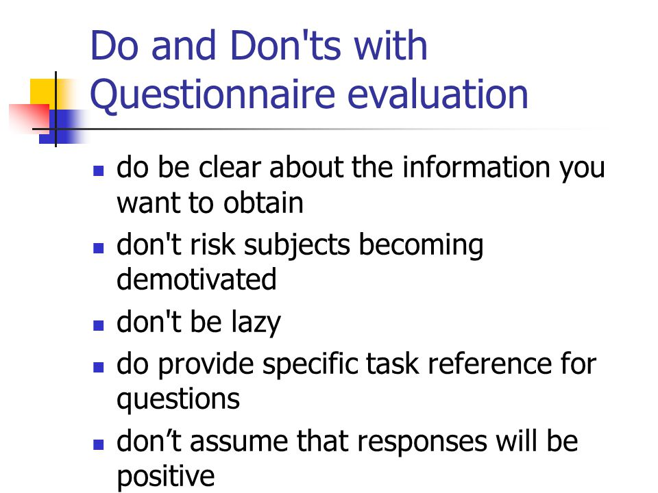 Do and Don ts with Questionnaire evaluation