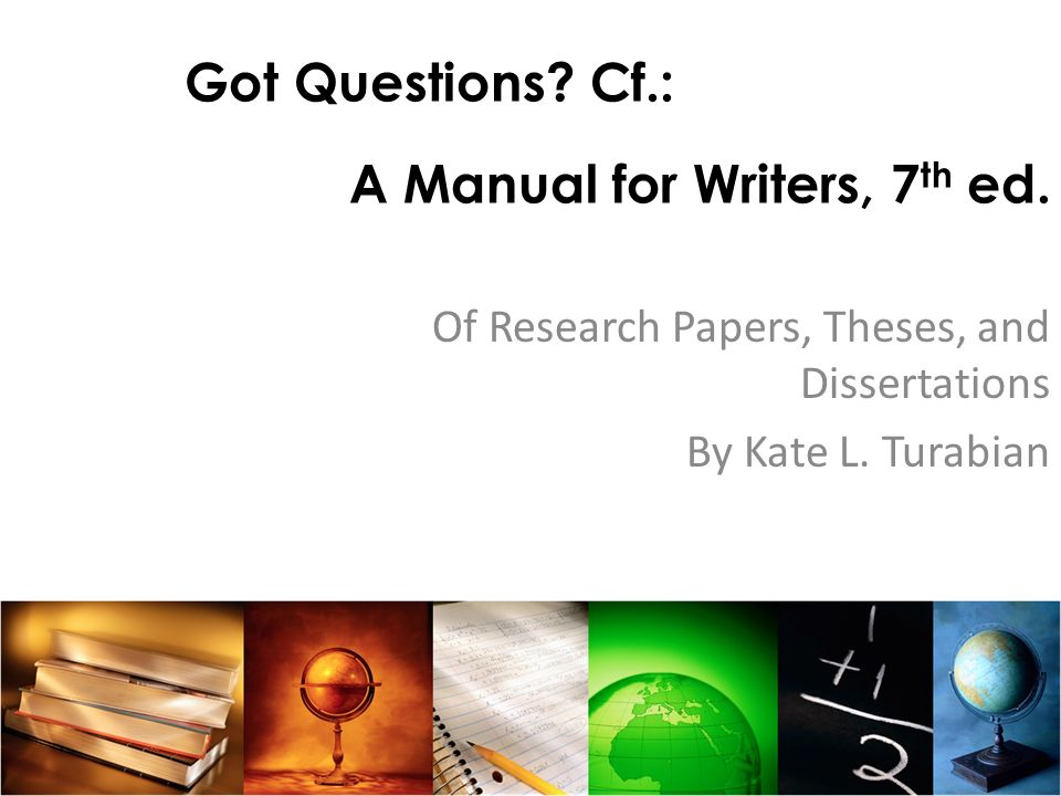 A Manual for Writers, 7th ed.