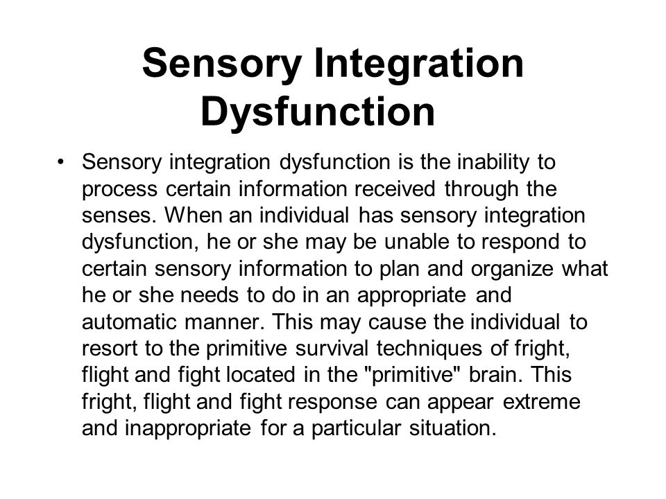 Sensory Integration Dysfunction