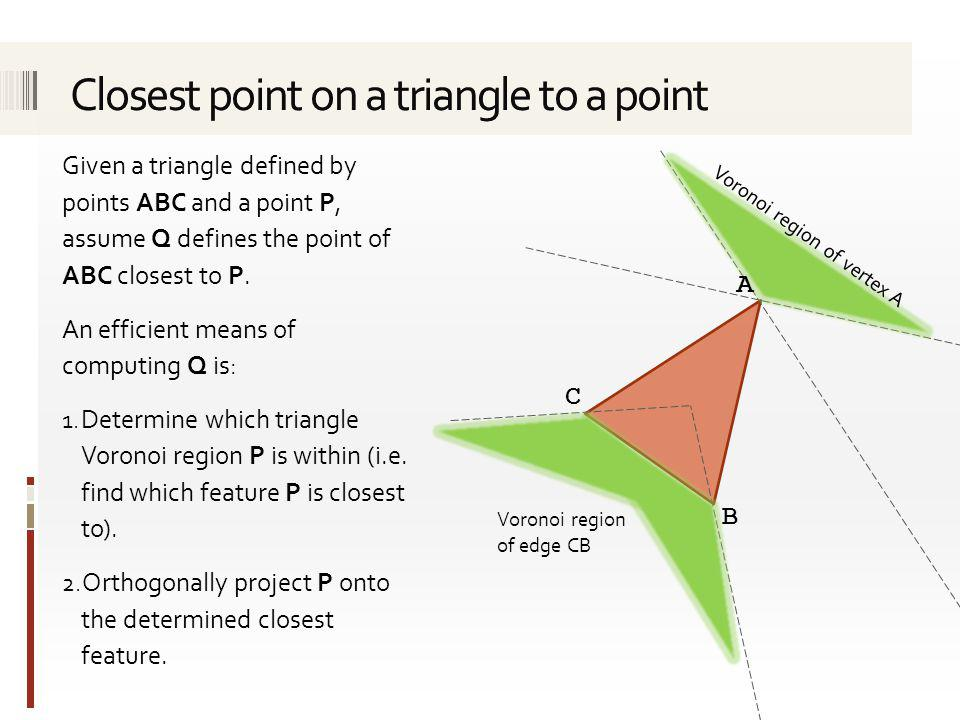 Closest point on a triangle to a point