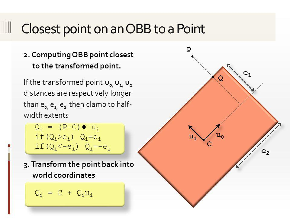 Closest point on an OBB to a Point