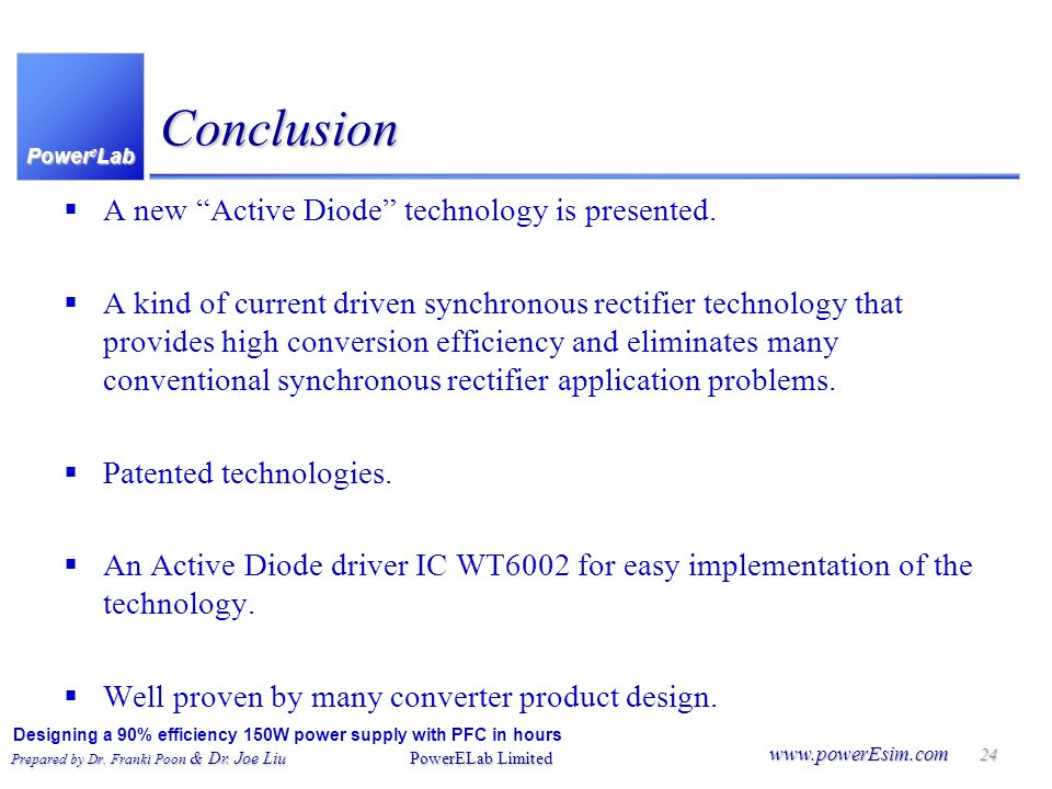 Conclusion A new Active Diode technology is presented.