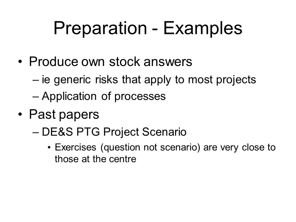 Preparation - Examples