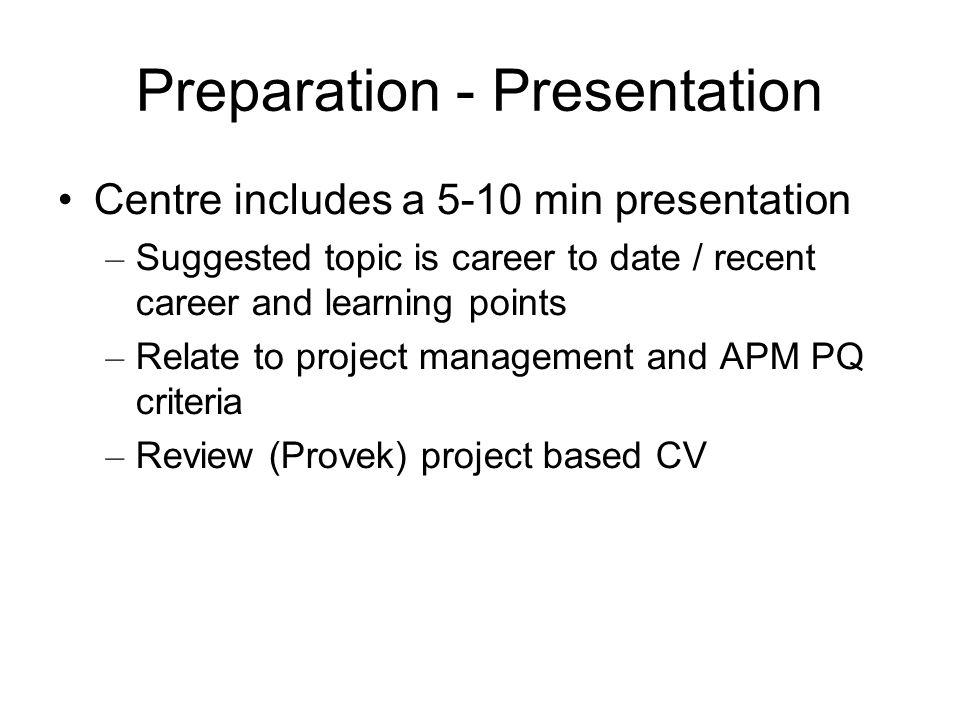 Preparation - Presentation