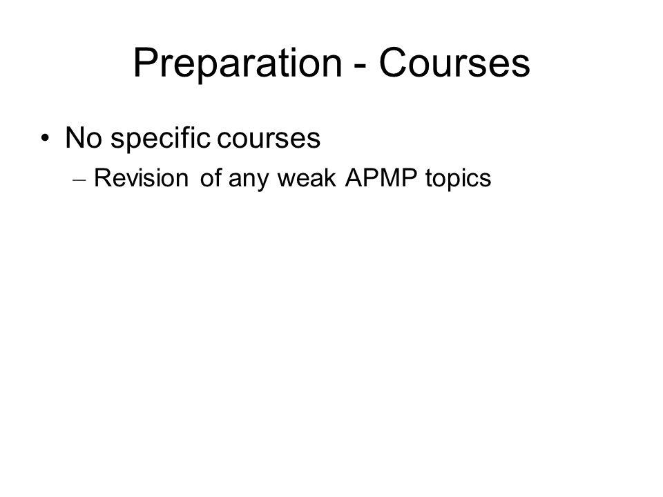 Preparation - Courses No specific courses