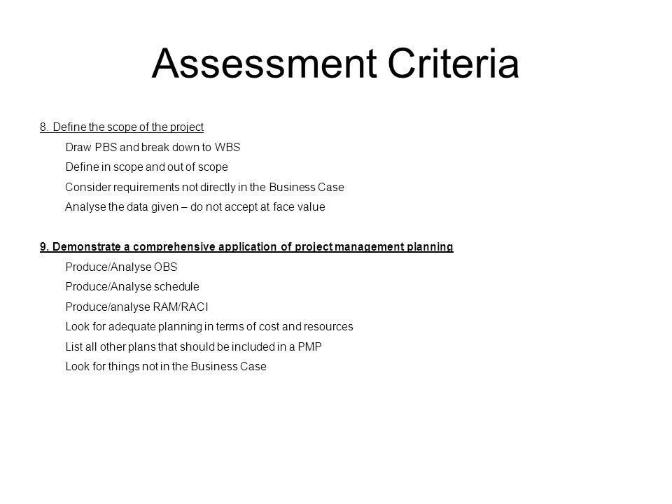 Assessment Criteria 8. Define the scope of the project