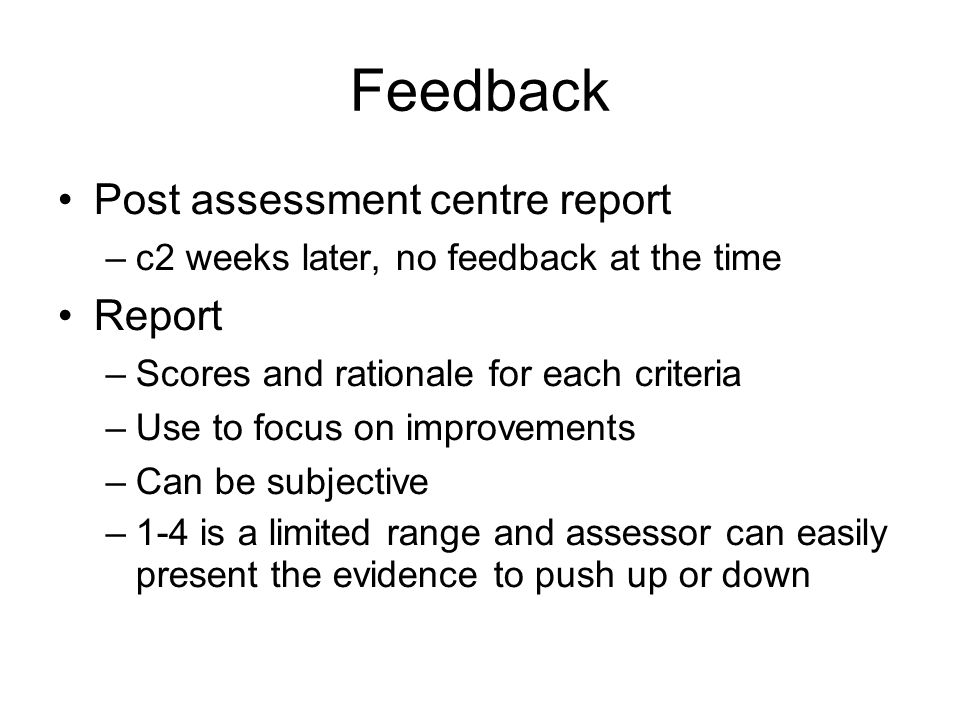 Feedback Post assessment centre report Report