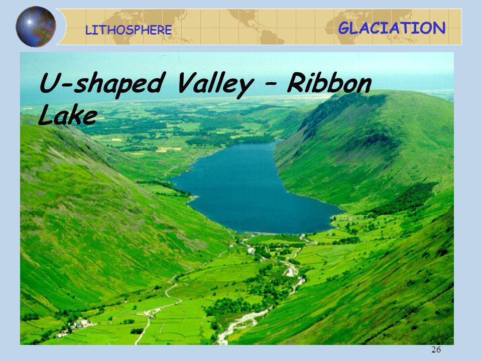 U-shaped Valley – Ribbon Lake