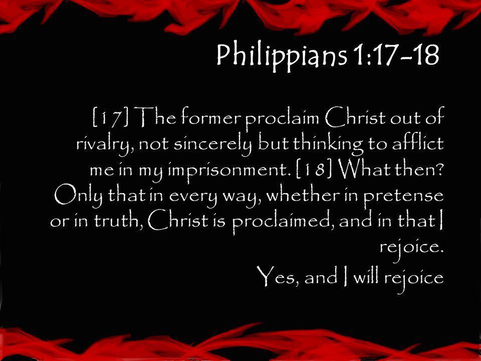 Philippians 1:17-18
