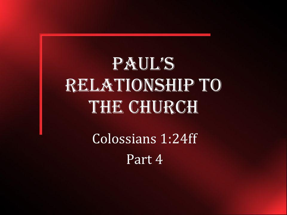 Paul's Relationship to the Church