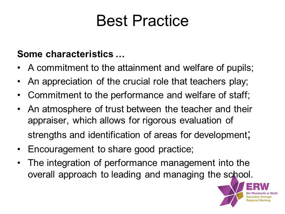 Best Practice Some characteristics …