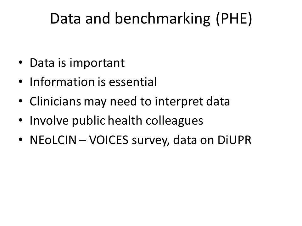 Data and benchmarking (PHE)