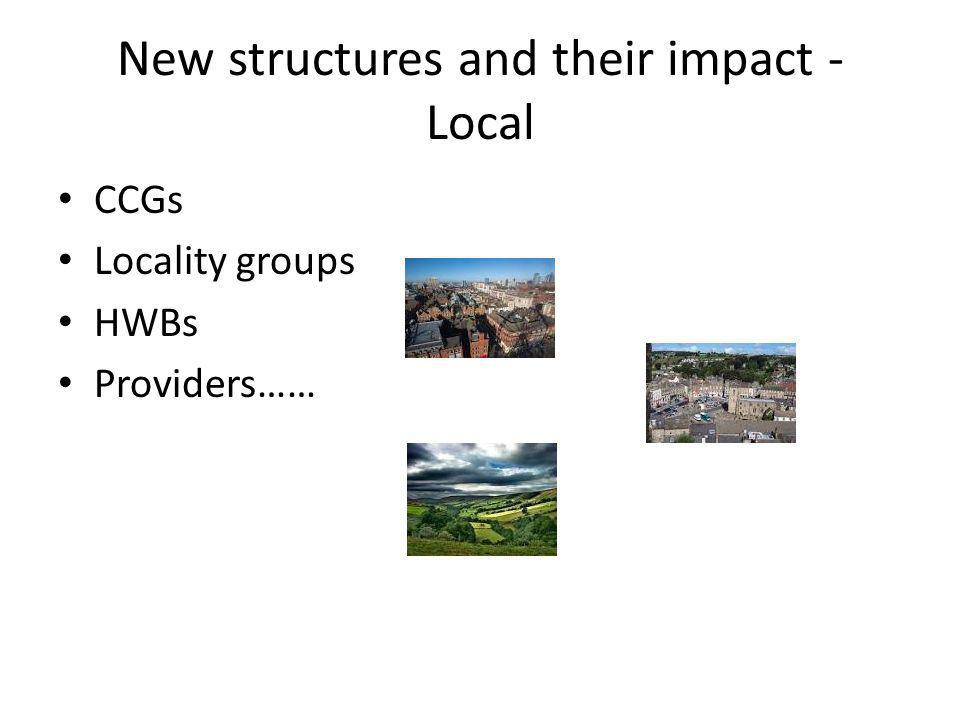 New structures and their impact - Local