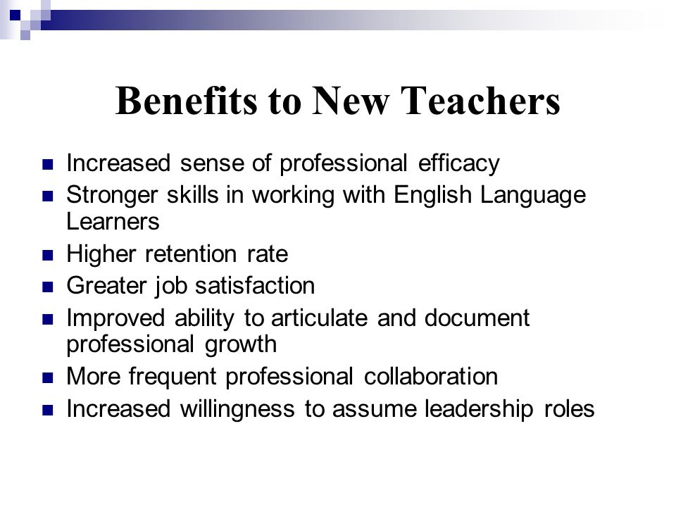 Benefits to New Teachers