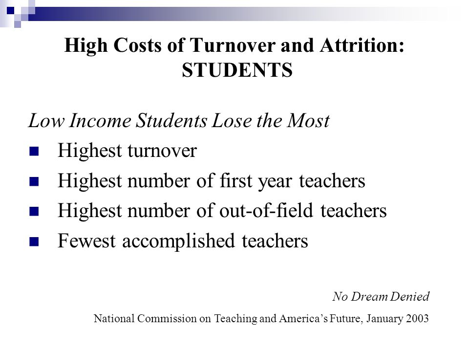 High Costs of Turnover and Attrition: STUDENTS